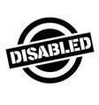 disabled stamp on white vector image vector image