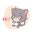 funny sticker with cute gray cat - greeting vector image vector image