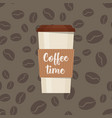 plastic cup with inscription coffee time vector image