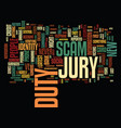 the jury duty scam text background word cloud vector image vector image