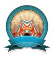 vintage circus badge with ribbon and big top vector image vector image