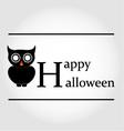 Owl Happy Halloween vector image