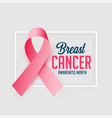 awareness poster design for breast cancer october vector image vector image