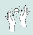 womens hands holding planet and stars trendy vector image