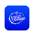 ouch speech cloud icon digital blue vector image vector image