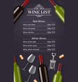 wine list with bottles glasses and corkscrew vector image vector image