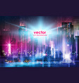 background city night in neon vector image vector image