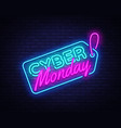 cyber monday sale neon sign cyber monday vector image vector image
