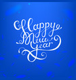 stock calligraphic text happy vector image vector image