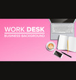 work desk background place for text vector image