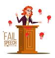 business woman fail speech unsuccessful vector image vector image
