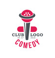 comedy club logo poster with date vector image vector image