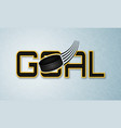 goal banner with hockey puck ice surface vector image