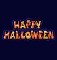 halloween sign holiday greetings original text vector image