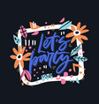 lets party hand drawn lettering vector image vector image
