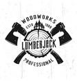 lumberjack and woodworks monochrome emblem vector image vector image