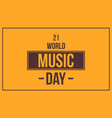 world music day celebration vector image vector image