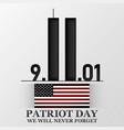 11 september patriot day design for postcard vector image vector image