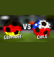 banner football match germany vs chile vector image vector image