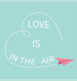 flying origami paper plane love is in air vector image vector image