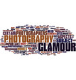 glamour photography text background word cloud vector image vector image