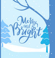 merry and bright winter landscape greeting card vector image vector image
