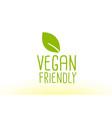 vegan friendly green leaf text concept logo icon vector image vector image