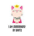 cartoon doodle kitten in a crown cat king vector image