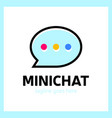 mini chat logo vector image vector image