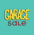 garage sale hand drawn lettering colorful event vector image vector image