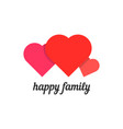 happy family with three hearts vector image vector image