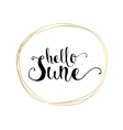 Hello June inscription Greeting card with vector image vector image