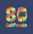 california 80 - concept in vector image vector image