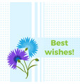 floral greeting card best wishes with blue flower vector image vector image