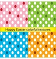Happy easter colorful eggs seamless textures vector image vector image