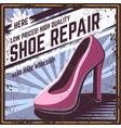 retro poster shoe repair vector image vector image
