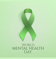 world mental health day background vector image vector image