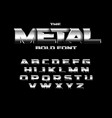 brutal metallic style font set metal bold vector image vector image