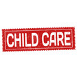 child care sign or stamp vector image