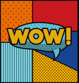 expression bubble with wow pop art style vector image