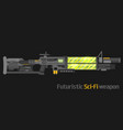 futuristic sci-fi weapon vector image vector image