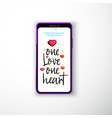 one love one heart smartphone flat style as a vector image vector image