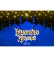 Ramadan kareem with silhouette mosque vector image vector image