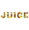 Word JUICE composed of different fruits with vector image vector image