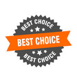 best choice sign best choice orange-black vector image vector image