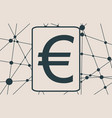 euro money symbol vector image