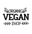 organic vegan shop logo template vector image vector image