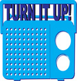 Turn it Up vector image