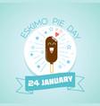 24 january international eskimo pie day vector image vector image