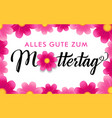 alles gute zum muttertag happy mothers day vector image vector image